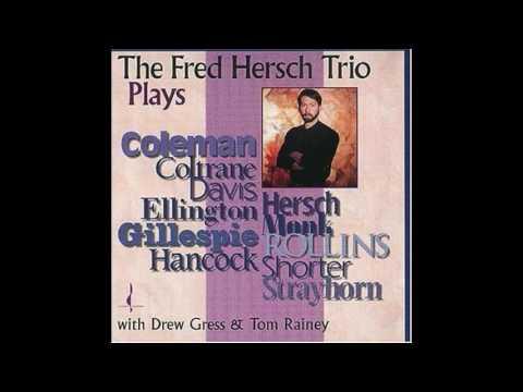 Fred Hersch Trio - Speak Like A Child (Herbie Hancock)