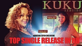 Kuku Sebsebe-sebebe ( Ethiopian Music)