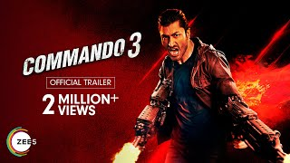 Commando 3 Trailer   Vidyut Jammwal, Adah Sharma   Streaming Now on ZEE5