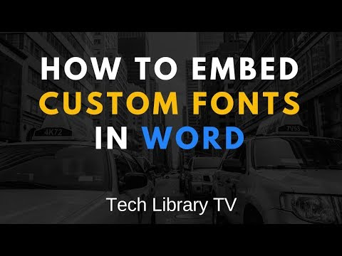 How To Embed Fonts In Word Document
