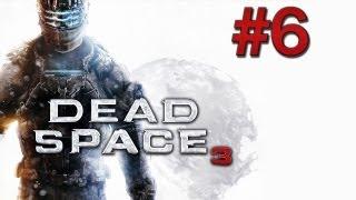 Dead Space 3 - Gameplay Walkthrough Part 6 Ellie? (PS3/X360/PC) [HD]