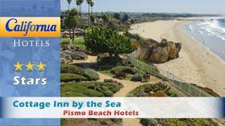 Cottage Inn by the Sea, Pismo Beach Hotels - California