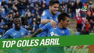 TOP Goles Abril LaLiga Santander 2017/2018