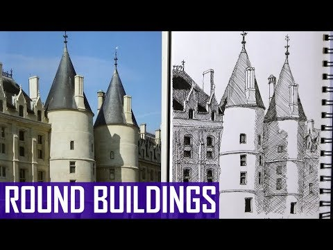 Sketching Round Buildings and Structures (Conciergerie - Narrated)