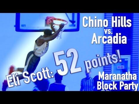 Chino Hills vs. Arcadia at Maranatha Block Party 2016. Eli Scott with 52 points!