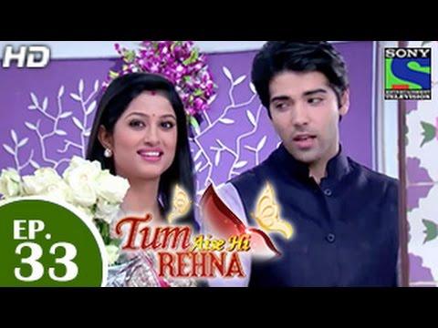 Tum Aise Hi Rehna - तुम ऐसे ही रहना - Episode 33 - 24th December 2014
