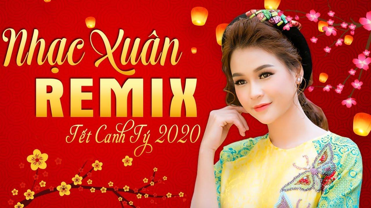 Nhạc Xuân 2020 REMIX BASS ĐẬP LIÊN HỒI - LK Nhạc Tết Sôi Động CHÀO ĐÓN NĂM MỚI 2020