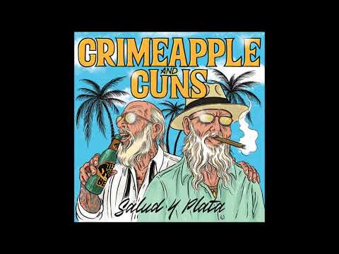 Crimeapple & Cuns - Salud Y Plata (Full EP)