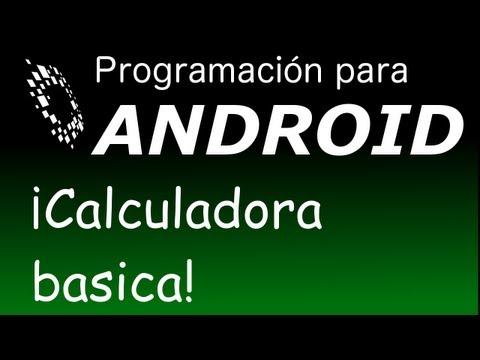 tutorial-android-3:-hacer-una-calculadora-basica-en-android