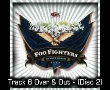 Foo Fighters - Over & Out