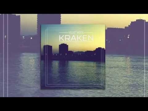 Velvet Mode - Kraken (Original Mix)