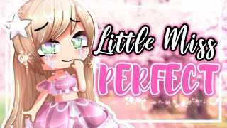 "Gacha Club - "" Little Miss Perfect "" - GCMM - Gacha Club Mini Movie - GMM"