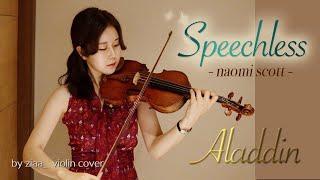 Speechless - Naomi Scott (Aladdin 2019 ost) - by ziaa violin cover