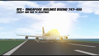 BOEING 747-400 SINGAPORE AIRLINES | Roblox SFS Flight Simulator