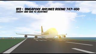 BOEING 747-400 SINGAPORE AIRLINES (FR) Simulateur de vol Roblox SFS