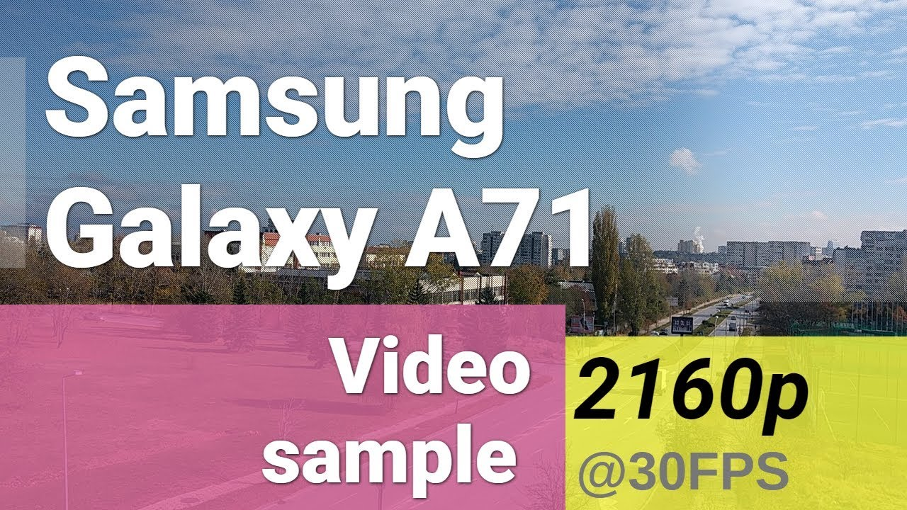 Samsung Galaxy A71 2160p video sample