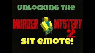 Roblox || UNLOCKING THE SIT EMOTE!?! - Murder Mystery 2