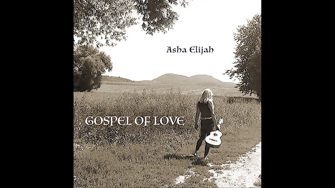 "Download Asha Elijah ~ ""Gospel of Love"" (CD promo magyarul)"