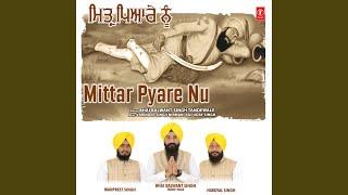 Mittar Pyare Nu