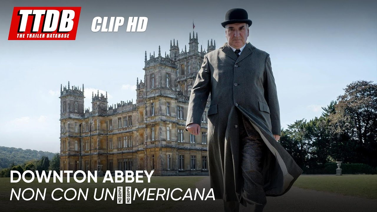 Downton Abbey | Clip: Non con un'americana