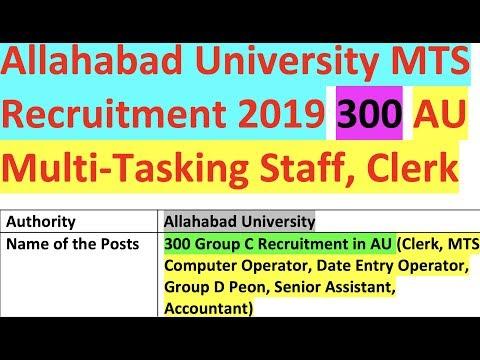 Allahabad University MTS Recruitment 2019 300 AU Multi-Tasking Staff, Clerk