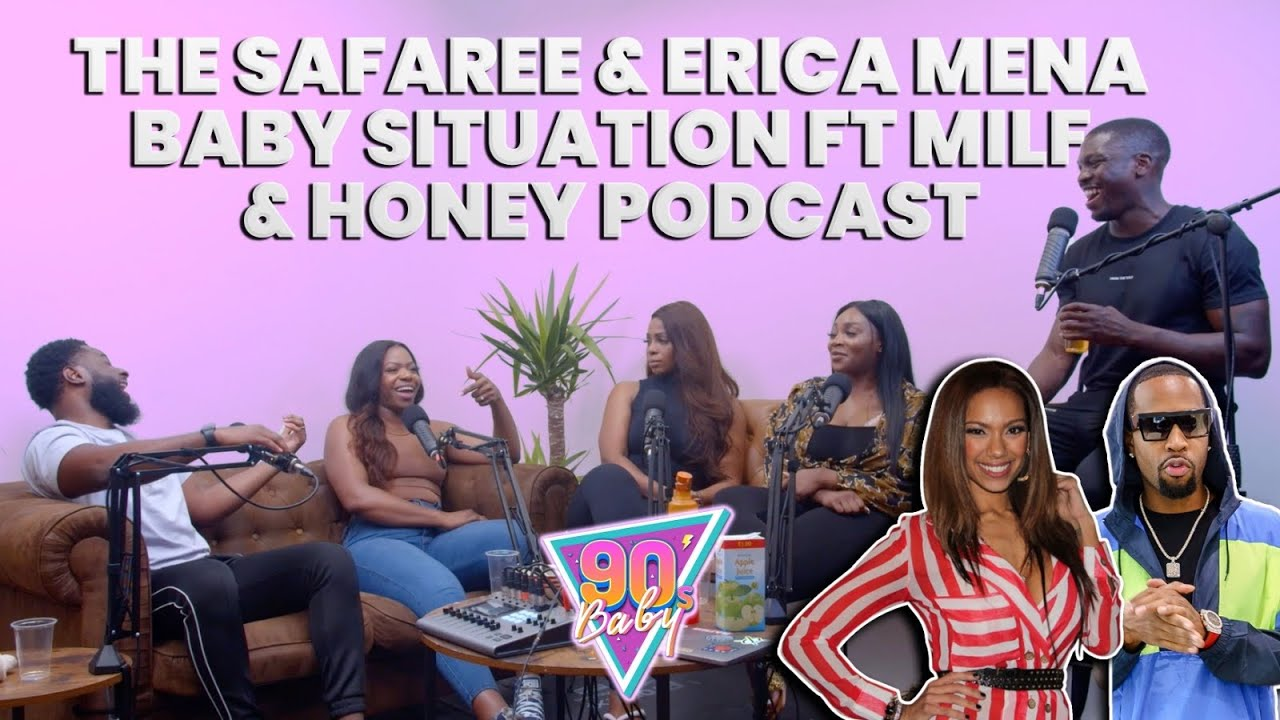 The Safaree & Erica Mena Baby Situation Ft. Milf & Honey Podcast | The 90s Room