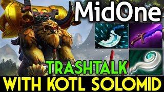MidOne Dota 2 [Earthshaker] Trashtalk with KOTL SoloMid