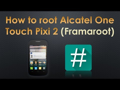 How To Root Alcatel One Touch Pixi 2