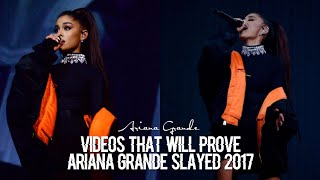 Videos That Will Prove Ariana Grande Slayed 2017!