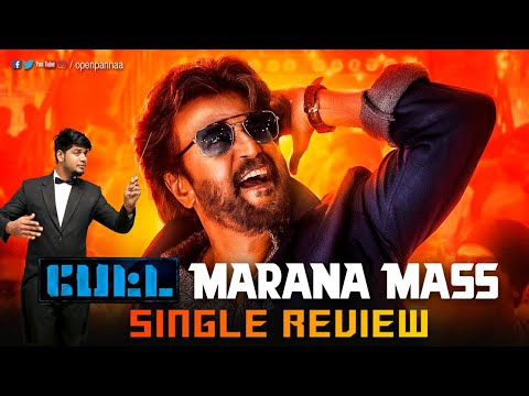 Marana Mass single review by Vj Abishek | Rajinikanth | Petta | SPB | Anirudh | Open Pannaa