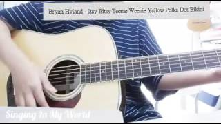 Itsy Bitsy Teenie Weenie Yellow Polka Dot Bikini (guitar cover)