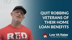 Quit Robbing Veterans of Their Home Loan Benefits