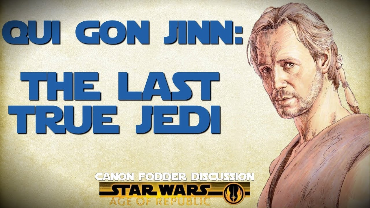 Qui-Gon Jinn: The Greatest & Wisest Jedi of his Time (Canon Fodder  Discussion)