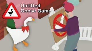 ГУСЬ ВРЕДИТЕЛЬ! ДОСТАЁМ СОСЕДЕЙ в весёлой игре СИМУЛЯТОР УГАРНОГО ГУСЯ / Untitled Goose Game