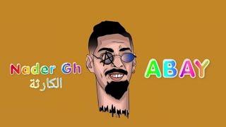 Nader Gh .الكارثة -ABAY /  اباي ☣ (OFFICIEL MUSIC VIDEO)