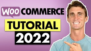 Woocommerce Tutorial 2020 with Step by Step Walkthrough