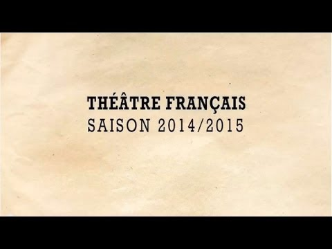The 2014-2015 French Theatre Season!