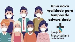UMA NOVA REALIDADE  PARA TEMPOS DE ADVERSIDADE. | CULTO AO VIVO - 26/07/2020