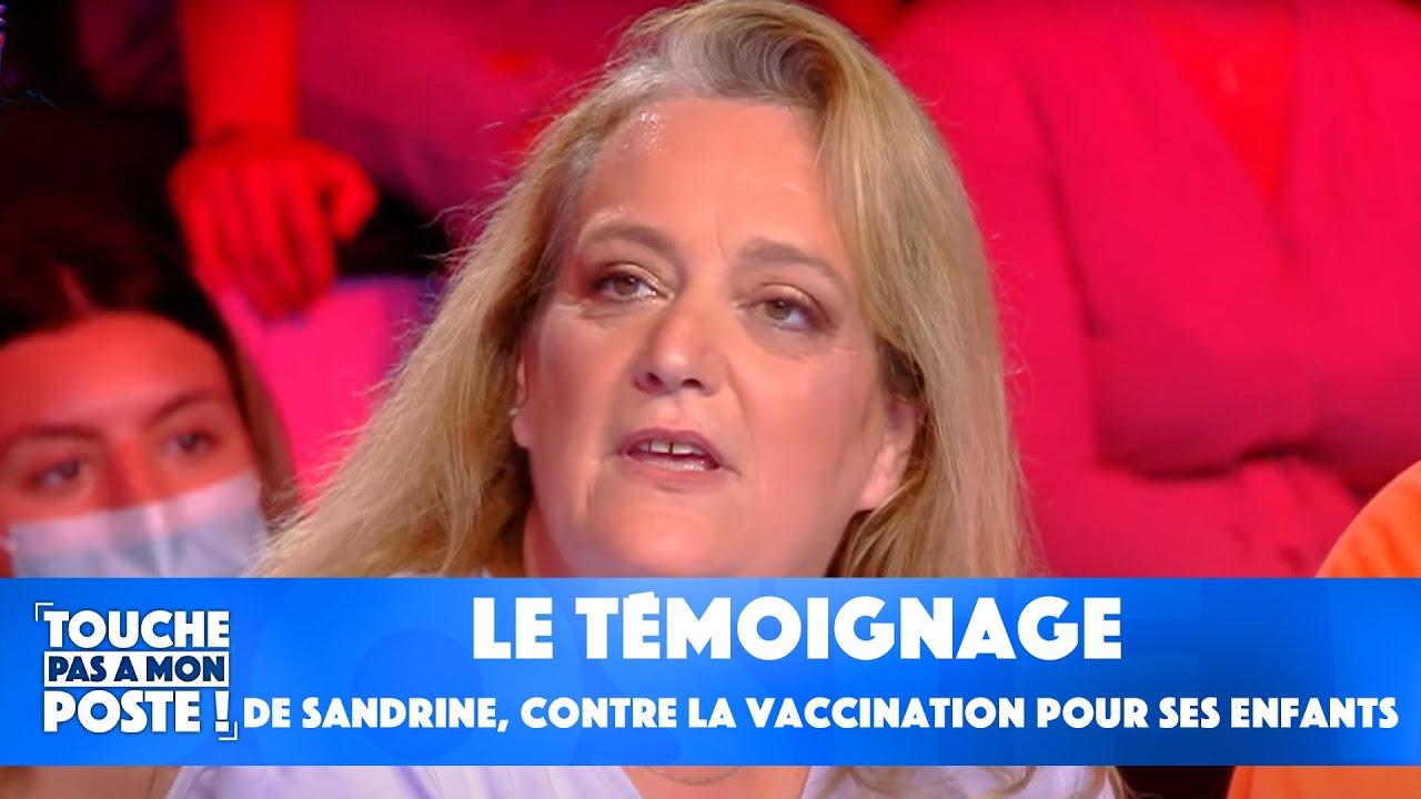 Replay TPMP : Le témoignage de Sandrine, mère de 4 enfants, qui est contre la vaccination pour ses enfants