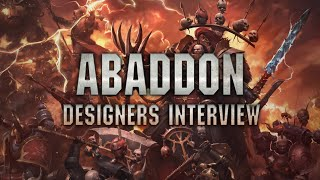 Abaddon the Despoiler Designers Interview