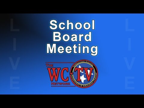 Williamson County Board of Education Meeting -  August 21, 2017