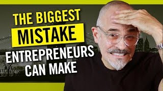 The Biggest Mistake Entrepreneurs and Designers Make Starting Their Business