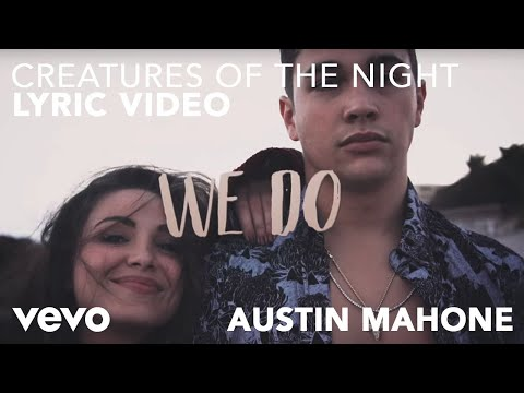 Hardwell, Austin Mahone - Creatures Of The Night