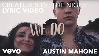 Hardwell, Austin Mahone - Creatures Of The Night (Lyric Video)