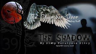The Chamber Door (Vlog Series) - Ep. 39