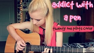 Addict With A Pen - twenty one pilots acoustic cover
