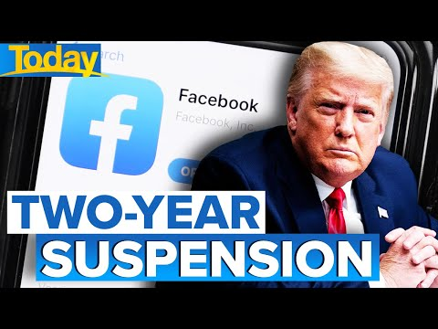 Facebook suspends Trump for two years | Today Show Australia