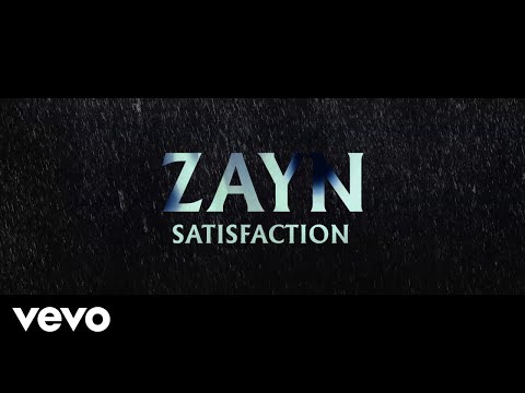 ZAYN - Satisfaction (Audio) Mp3