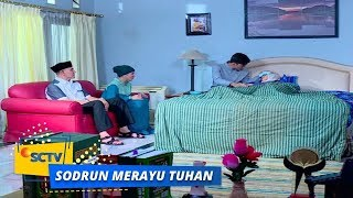 Highlight Sodrun Merayu Tuhan - Episode 62