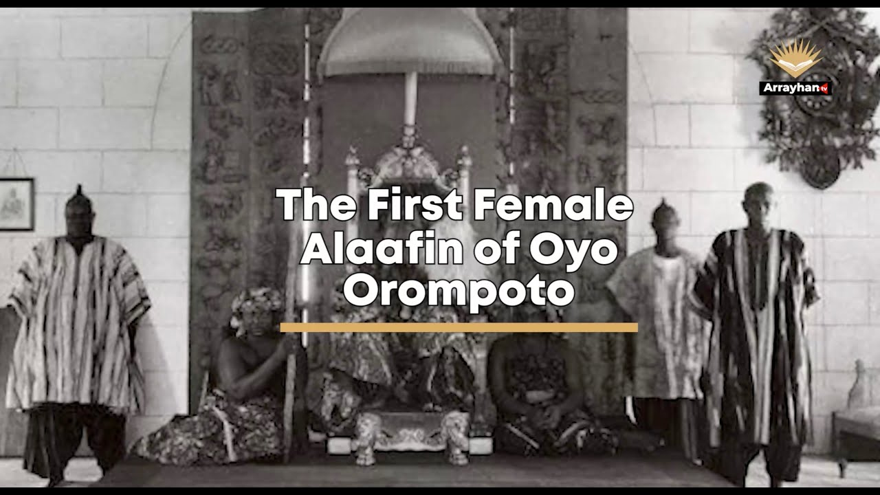 Download Orompoto: The first and only female Alaafin of Oyo   Arrayhan Tv